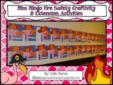 Miss Mingo Fire Safety Craftivity & Extension activities