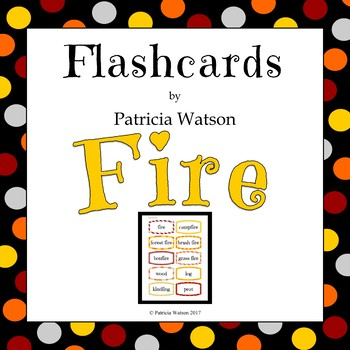 Fire Flashcards