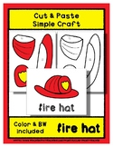 Fire Hat - Cut & Paste Craft - Super Easy - Perfect for Pr