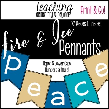 Fire and Ice Alphabet Pennants for Classroom Bulletin Boards