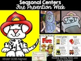 Fire Safety Kindergarten Centers: Close Read, Literacy, and Math