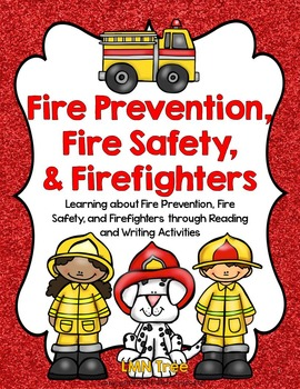 Fire Prevention, Safety, and Firefighters Reading and Writing Unit