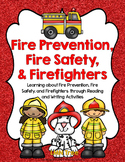 Fire Prevention, Safety, and Firefighters Reading and Writ