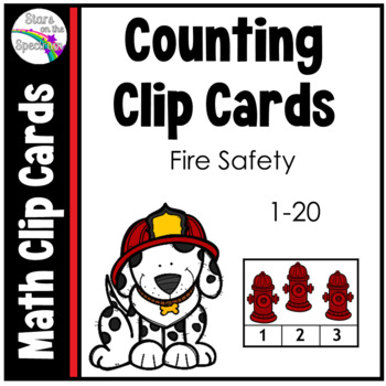 Fire Safety Activities * Fire Safety Counting 1-20 * Fire Safety Clip Cards