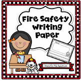 Fire Safety Activities Writing Paper