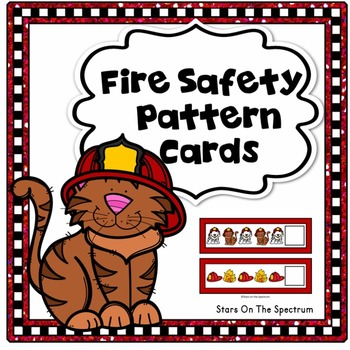 Fire Safety Activities * Fire Safety Patterns * Fire Safet