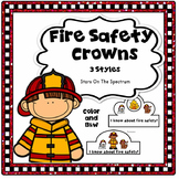 Fire Safety Activities * Fire Safety Crowns * Fire Safety Craft