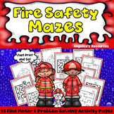 Fire Safety Activities : Mazes - Fine Motor Skills and Problem Solving Skills