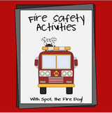 Fire Safety Activities... With Spot the Fire Dog