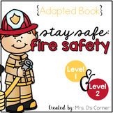 Fire Safety Adapted Books { Level 1 and Level 2 } 4 Books - Fire Prevention Week