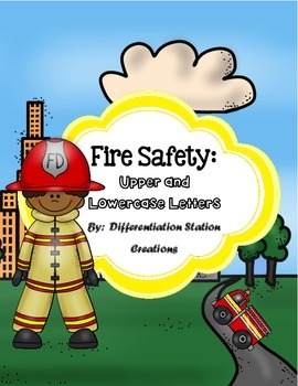 Fire Safety:  Alphabet Scavenger Hunt: Upper and Lowercase