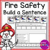 Fire Safety Writing Build a Sentence and Scrambled Sentence Cards