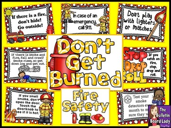 Fire Safety Bulletin Board:  Don't Get Burned