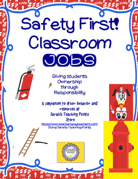 Fire Safety Classroom Jobs and Routines-- Back to School Management