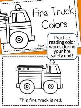 Fire Safety Color my Fire Truck Emergent Readers (2 Versions)