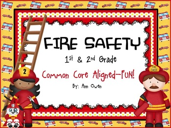 Fire Safety - Common Core Aligned - Grades 1 & 2