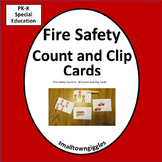 Fire Safety Math Activities Count and Clip Cards, Special Education Math Centers