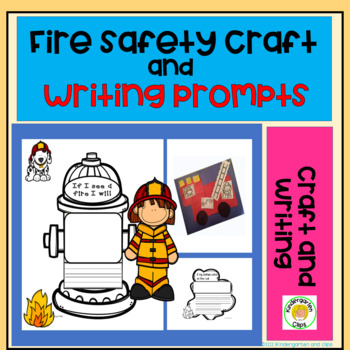 Fire Safety Craft and Writing Promts