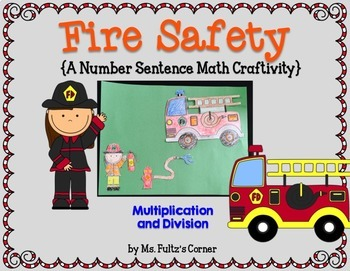 Fire Safety Craftivity: Multiplication and Division