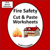 Fire Safety Activities Math & Literacy Cut and Paste Letter Matching Special Ed