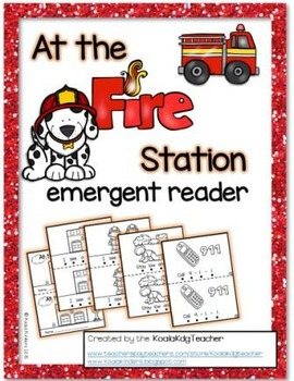 """Fire Safety Emergent Reader: """"At the Fire Station"""""""