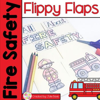 Fire Safety Flippy Flaps Interactive Notebook Lapbook
