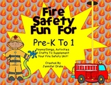 Fire Safety Fun!  ~Poems/Songs, Activities & Crafts For PreK-1~