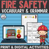 Fire Safety Grammar & Vocabulary Print and Digital Activit
