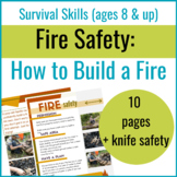 Fire Safety: How to Build a Fire