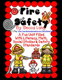 Fire Safety - Literacy, Math, Social Studies & Safety