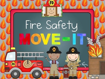 Fire Safety MOVE IT!