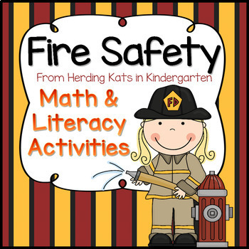 Fire Safety Math & Literacy Pack by Herding Kats in ...