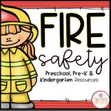 FIRE SAFETY THEME ACTIVITIES FOR PRESCHOOL, PRE-K AND KINDERGARTEN