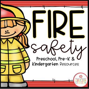 Fire Safety Mini Unit: Preschool, Pre-k and Kindergarten R