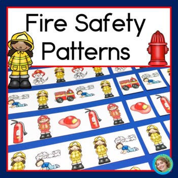 Fire Safety Patterns Math Center with AB, ABC, AAB & ABB Patterns