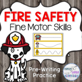 Fire Safety Pre-Writing Fine Motor Practice