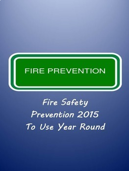 Fire Safety Prevention To Use Year Round