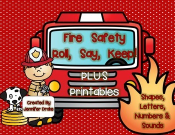Fire Safety Roll, Say, Keep for Shapes, Letters, Numbers & More!
