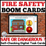 Fire Safety Scenarios Practice BOOM Cards™   Is it Safe or