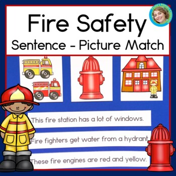 Fire Safety Sentence Picture Match Reading Center kinderga