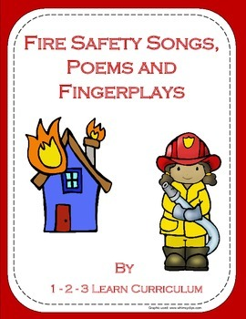 Fire Safety Songs, Poems and Fingerplays