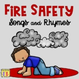Fire Safety Songs and Rhymes