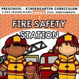 Fire Safety Station (5-day Thematic Unit) Preschool Pre-K