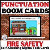 Fire Safety Theme Punctuation Practice BOOM Cards™