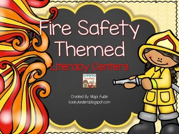 Fire Safety Themed Literacy Centers