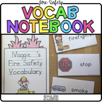 Fire Safety {Vocabulary Cards and Notebook}