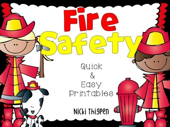 Fire Safety Week--Quick & Easy Printables