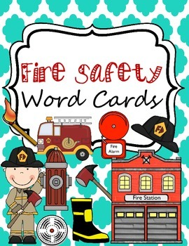 Fire Safety Word Cards for Writing Center or Word Wall