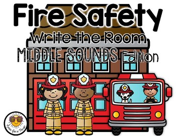 Fire Safety Write the Room - Middle Sounds Edition