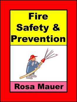 Fire Safety and Prevention Literacy Packet